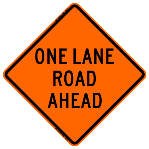 MTS SAFETY 48 ONE LANE ROAD AHEAD    W/RIBS VINYL